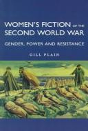 Cover of: Women's fiction of the Second World War