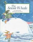 Cover of: The snow whale