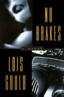 Cover of: No brakes | Lois Gould