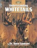 Cover of: Understanding whitetails