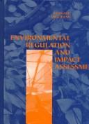 Cover of: Environmental regulation and impact assessment