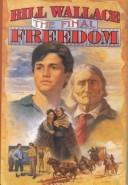 Cover of: The final freedom