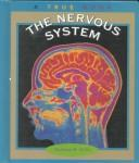 Cover of: The Nervous System: A True Book (True Books-Health)