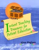 Cover of: Instant teaching treasures for patient education
