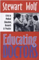 Cover of: Educating doctors