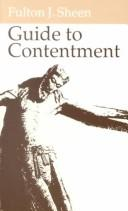 Guide to contentment by Fulton J. Sheen