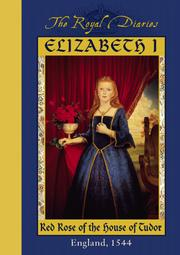 Cover of: Elizabeth I, red rose of the House of Tudor