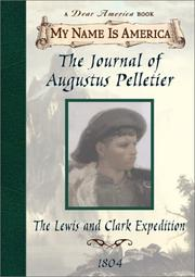 Cover of: The journal of Augustus Pelletier by Kathryn Lasky