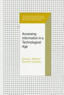 Cover of: Accessing information in a technological age