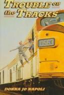 Cover of: Trouble on the tracks