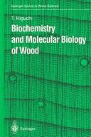 Cover of: Biochemistry and molecular biology of wood