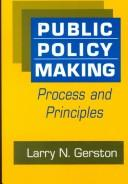 Cover of: Public policy making | Larry N. Gerston