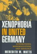 Cover of: Xenophobia in united Germany