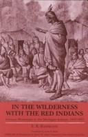 Cover of: In the wilderness with the Red Indians