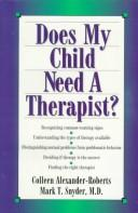 Cover of: Does my child need a therapist?