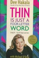 Cover of: Thin is just a four-letter word