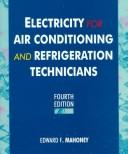 Cover of: Electricity for air conditioning and refrigeration technicians