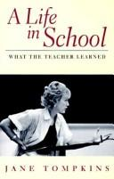 Cover of: A life in school