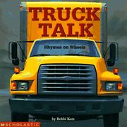 Cover of: Truck talk: rhymes on wheels