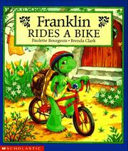 Cover of: Franklin rides a bike | Paulette Bourgeois