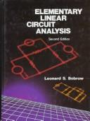 Elementary linear circuit analysis by Leonard S. Bobrow