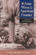 Cover of: Army wives on the American frontier