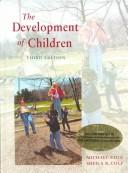 Cover of: Readings on the development of children | edited by Mary Gauvain, Michael Cole.