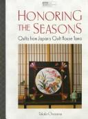 Cover of: Honoring the seasons | Takako Onoyama