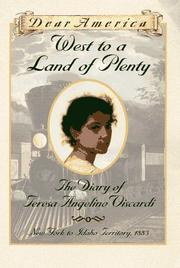 Cover of: West to a land of plenty: the diary of Teresa Angelino Viscardi