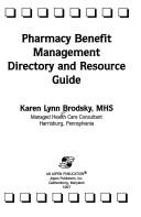 Cover of: Pharmacy benefit management directory and resource guide