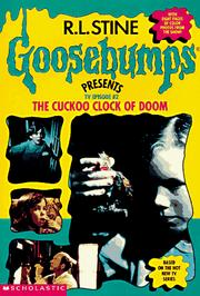Cover of: The Cuckoo Clock of Doom (Goosebumps Presents TV Episode #2)