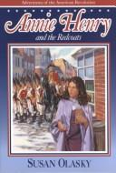 Cover of: Annie Henry and the Redcoats