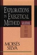 Cover of: Explorations in exegetical method