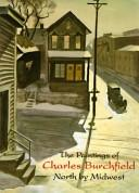 Cover of: The paintings of Charles Burchfield