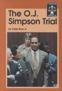 Cover of: The O.J. Simpson trial