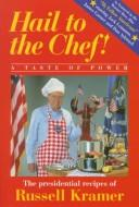 Cover of: Hail to the Chef!