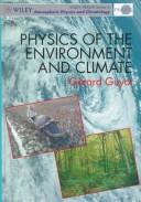 Cover of: Physics of the environment and climate