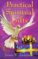 Cover of: Practical spiritual gifts