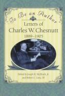 Cover of: To be an author | Charles Waddell Chesnutt