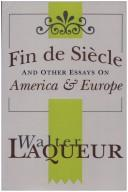 Cover of: Fin de siècle and other essays on America & Europe