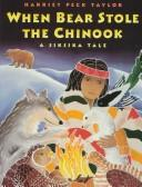 Cover of: When Bear stole the chinook