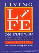 Cover of: Living life on purpose