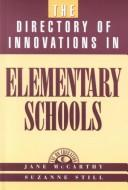 Cover of: The directory of innovations in elementary schools