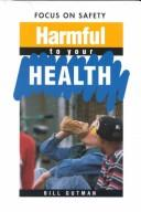 Cover of: Harmful to your health