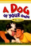 Cover of: A dog of your own
