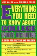 Cover of: Everything you need to know about college sports recruiting