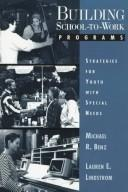 Cover of: Building school-to-work programs