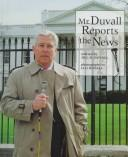 Mr. Duvall reports the news by Jill Duvall
