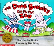 Cover of: Dumb Bunnies Go To The Zoo (Dumb Bunnies)