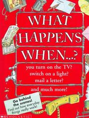Cover of: What happens when--?: You Turn on the Tv?  Switch on a Light?  Mail a Letter?